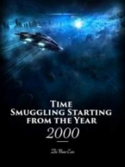 Time Smuggling Starting from the Year 2000