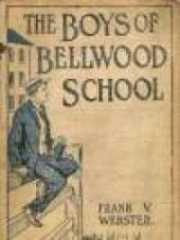 The Boys of Bellwood School Or Frank Jordan's Triumph