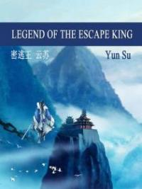 Legend Of The Escape King